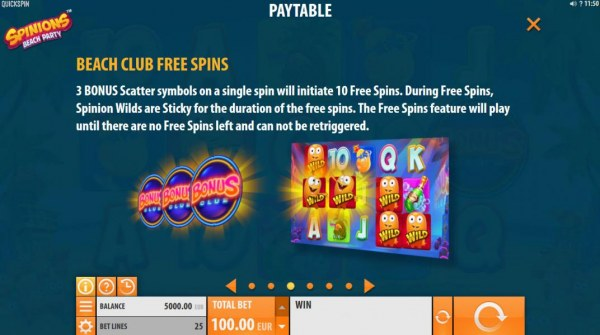 Beach Club Free Spins - 3 Bonus scatter symbols on a single spin will initiate 10 free spins. During Free Spins, Spinion Wilds are sticky for the duration of the free spins. - Casino Codes